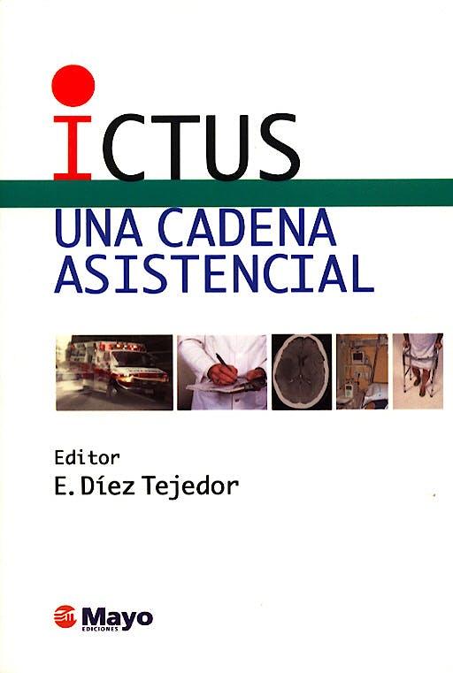 Portada del libro 9788496122413 Ictus. una Cadena Asistencial
