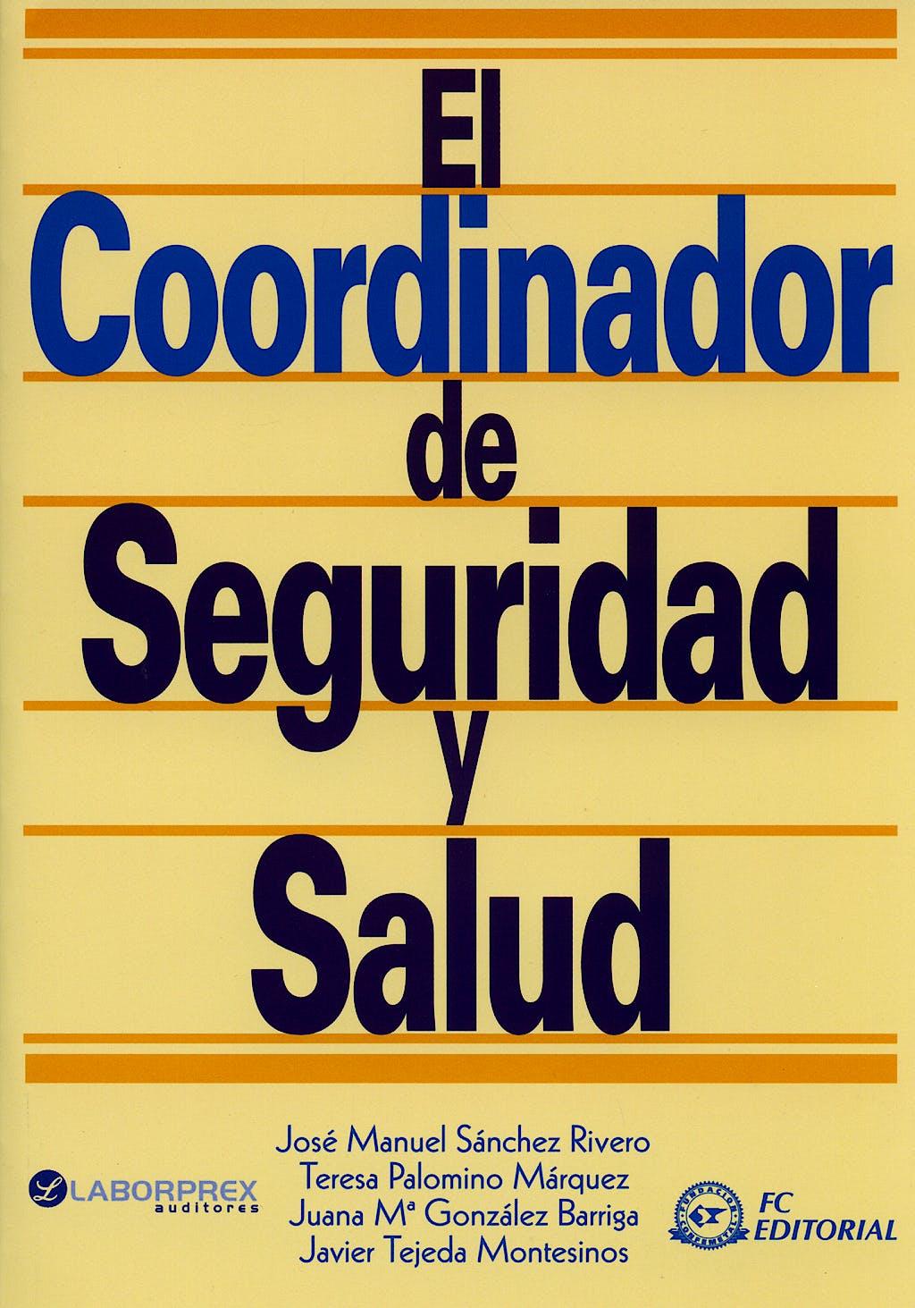 Portada del libro 9788496169869 El Coordinador de Seguridad y Salud