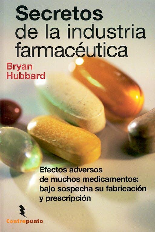 Portada del libro 9788496194847 Secretos de la Industria Farmaceutica