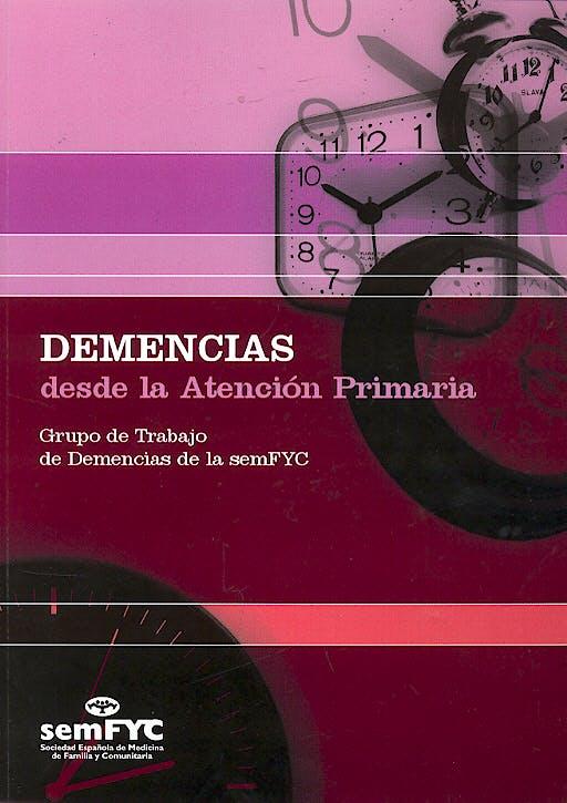 Portada del libro 9788496216754 Demencias desde la Atención Primaria