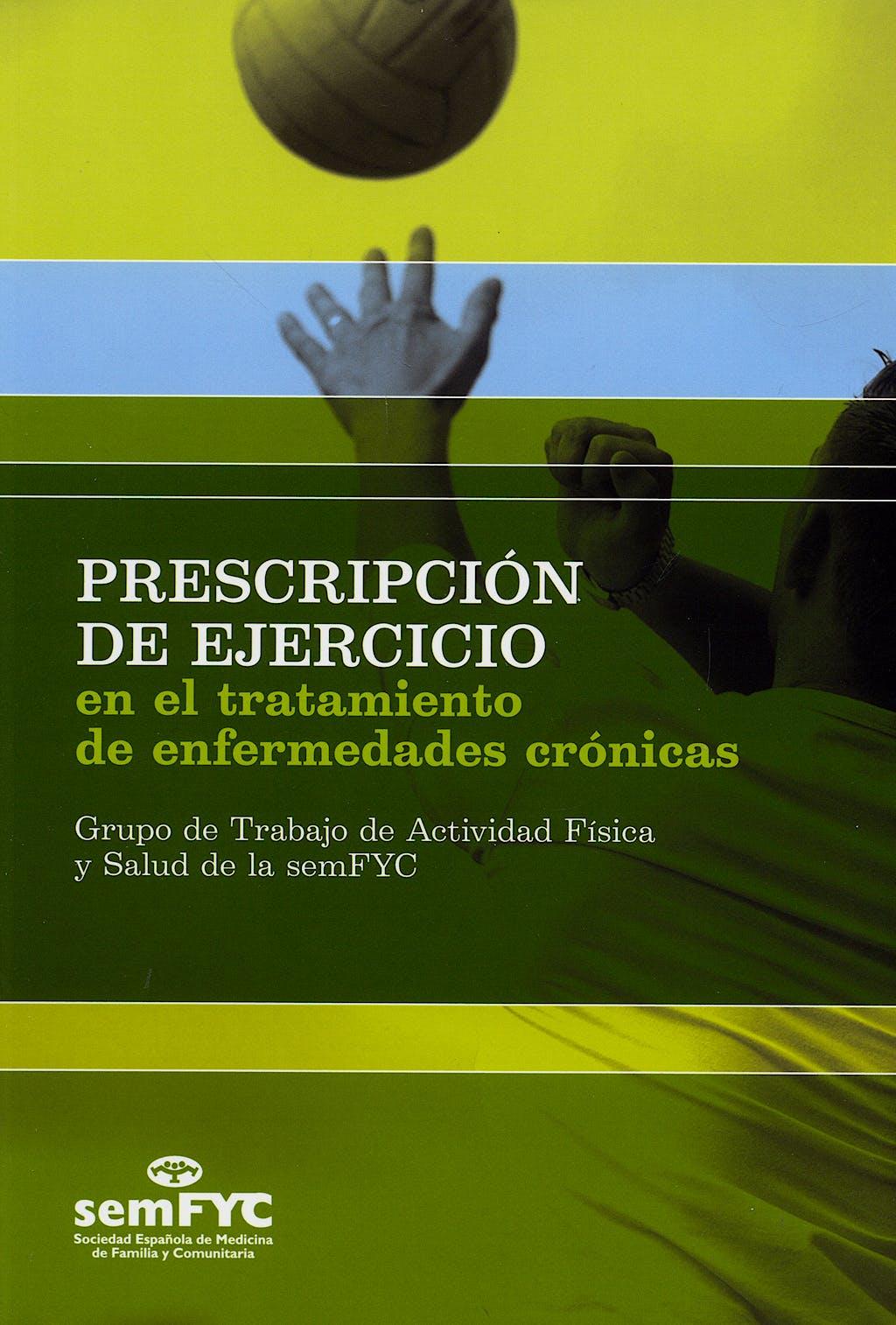 Portada del libro 9788496216945 Prescripcion de Ejercicio en el Tratamiento de Enfermedades Cronicas