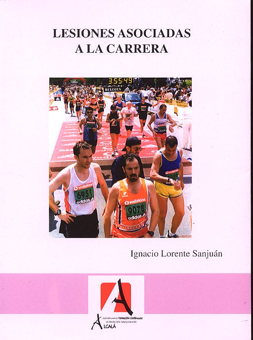 Portada del libro 9788496224070 Lesiones Asociadas a la Carrera