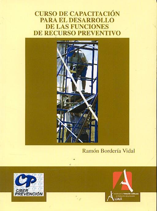 Portada del libro 9788496224445 Curso de Capacitacion para el Desarrollo de las Funciones de Recurso P