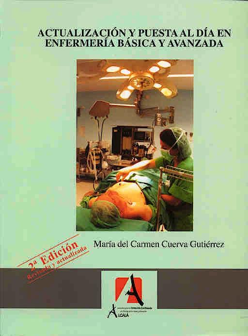 Portada del libro 9788496224490 Actualizacion y Puesta al Dia en Enfermeria Basica y Avanzada
