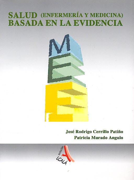 Portada del libro 9788496224667 Salud (Enfermería y Medicina) Basada en la Evidencia