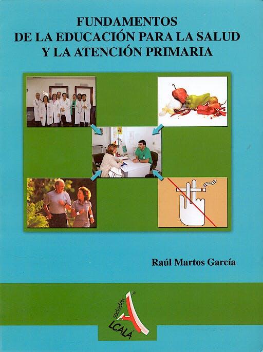 Portada del libro 9788496224728 Fundamentos de la Educacion para la Salud y la Atencion Primaria