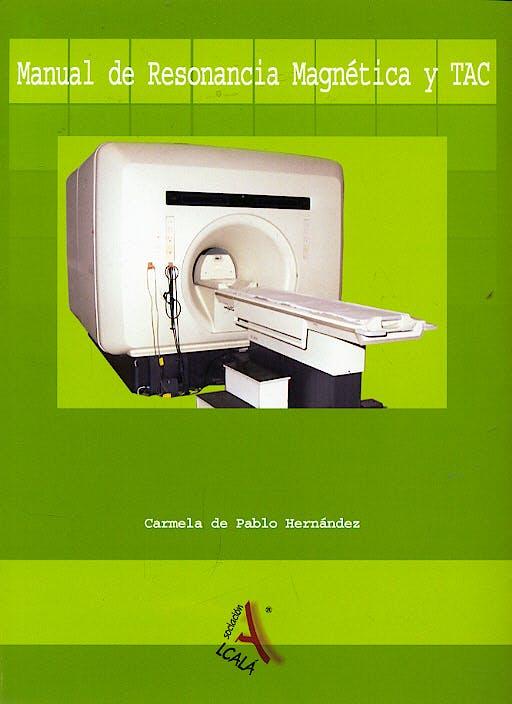 Portada del libro 9788496224926 Manual de Resonancia Magnética y Tac