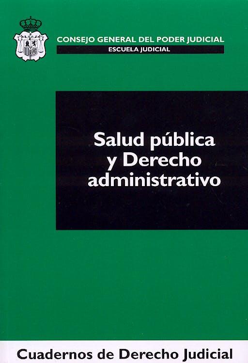 Portada del libro 9788496228634 Salud Publica y Derecho Administrativo