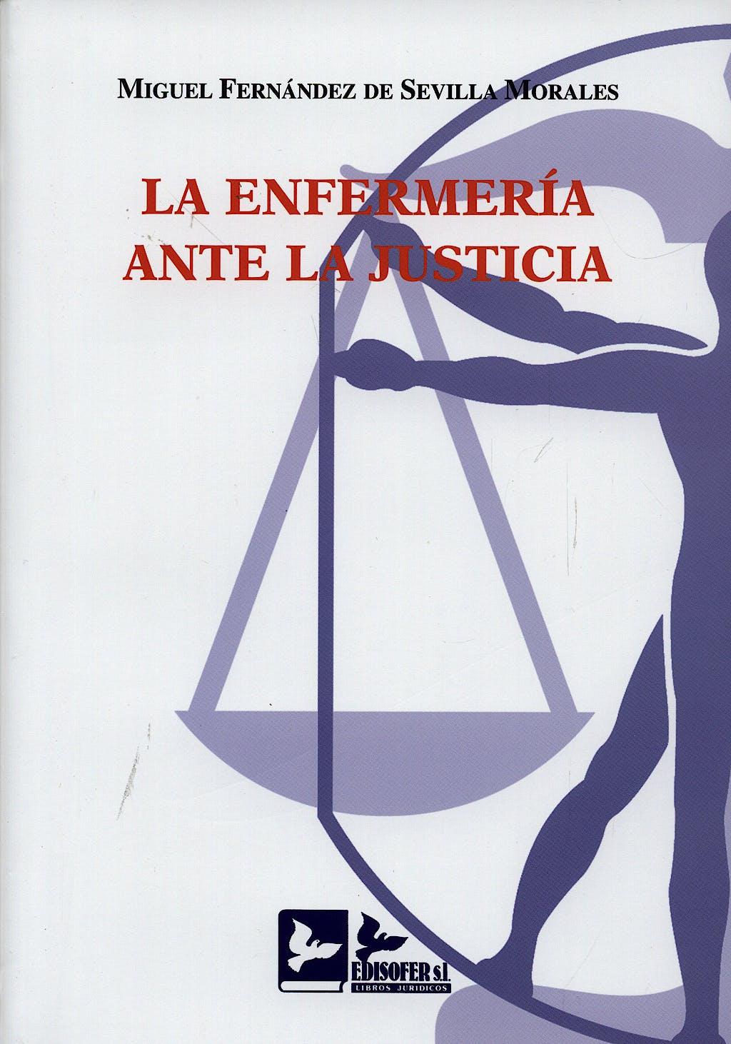 Portada del libro 9788496261389 La Enfermeria ante la Justicia