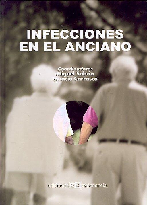 Portada del libro 9788496283312 Infecciones en el Anciano