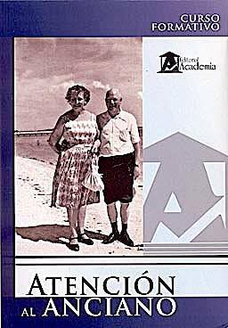 Portada del libro 9788496319288 Atencion al Anciano
