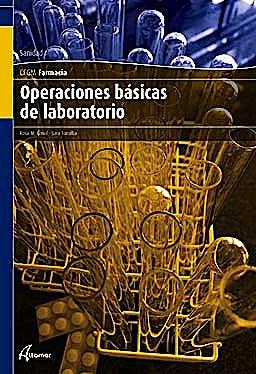 Portada del libro 9788496334571 Operaciones Basicas de Laboratorio (Ciclo Formativo de Grado Medio Farmacia)