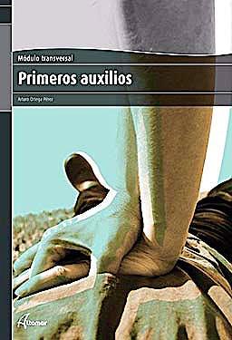 Portada del libro 9788496334946 Primeros Auxilios (Modulo Transversal)