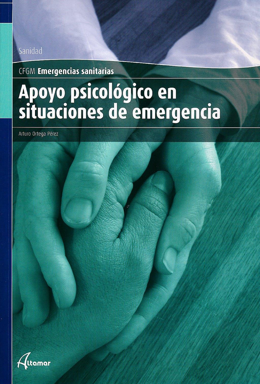 Portada del libro 9788496334984 Apoyo Psicológico en Situaciones de Emergencia (Ciclo Formativo de Grado Medio Emergencias Sanitarias)