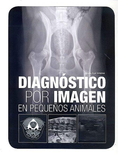 Portada del libro 9788496344020 Diagnostico por Imagen en Pequeños Animales