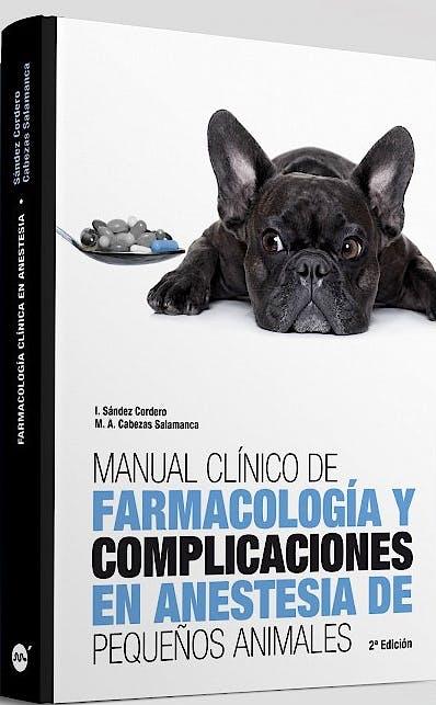 Portada del libro 9788496344068 Manual Clínico de Farmacología y Complicaciones en Anestesia de Pequeños Animales
