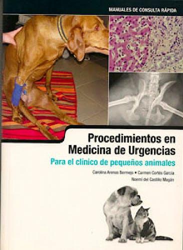 Portada del libro 9788496344259 Procedimientos en Medicina de Urgencia para el Clinico de Pequeños Animales