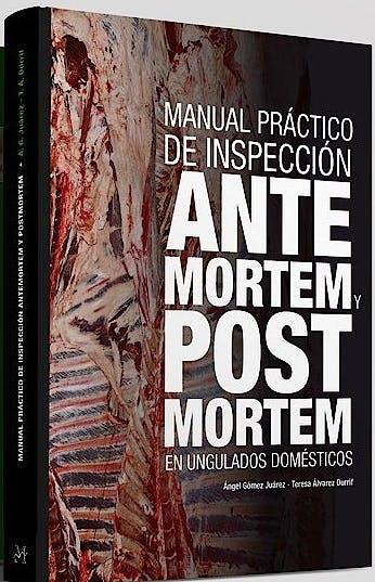 Portada del libro 9788496344518 Manual Práctico de Inspección ante Mortem y Post Mortem en Ungulados Domésticos