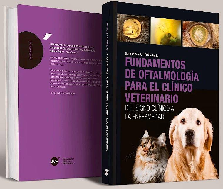 Portada del libro 9788496344938 Fundamentos de Oftalmología para el Clínico Veterinario. Del Signo Clínico a la Enfermedad
