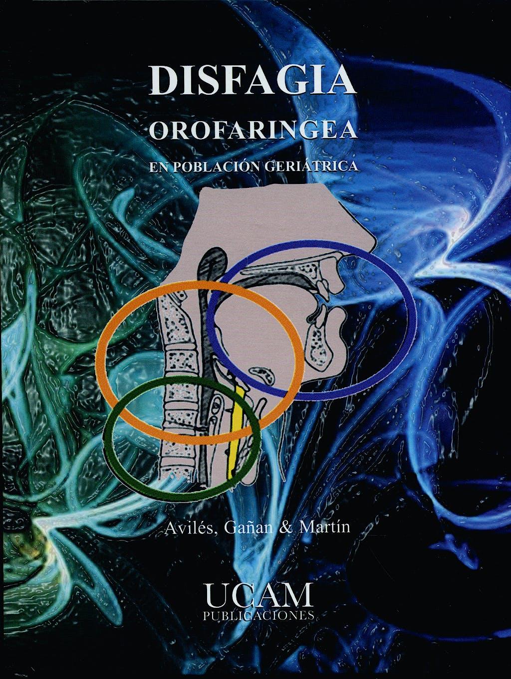 Portada del libro 9788496353855 Disfagia Orofaringea en Población Geriátrica + CD-ROM