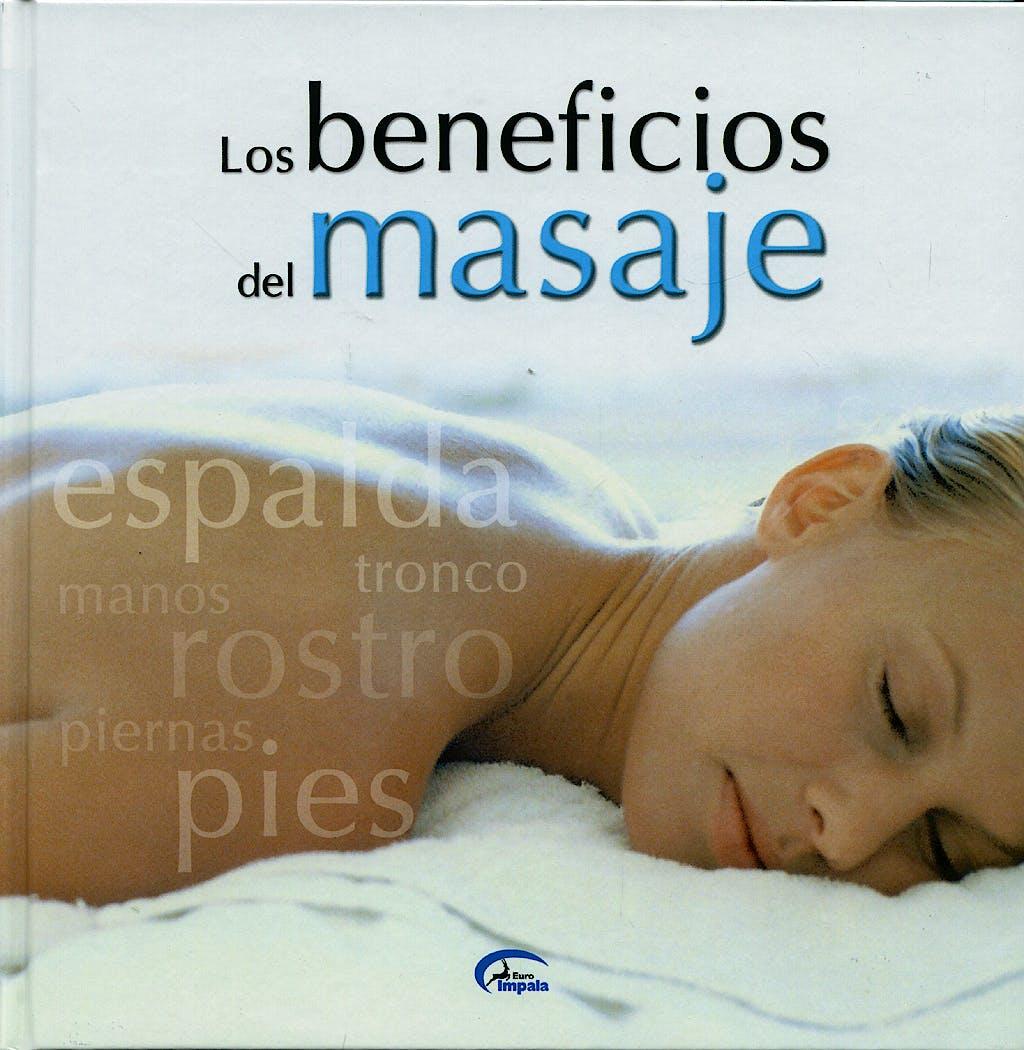 Portada del libro 9788496355842 Los Beneficios del Masaje