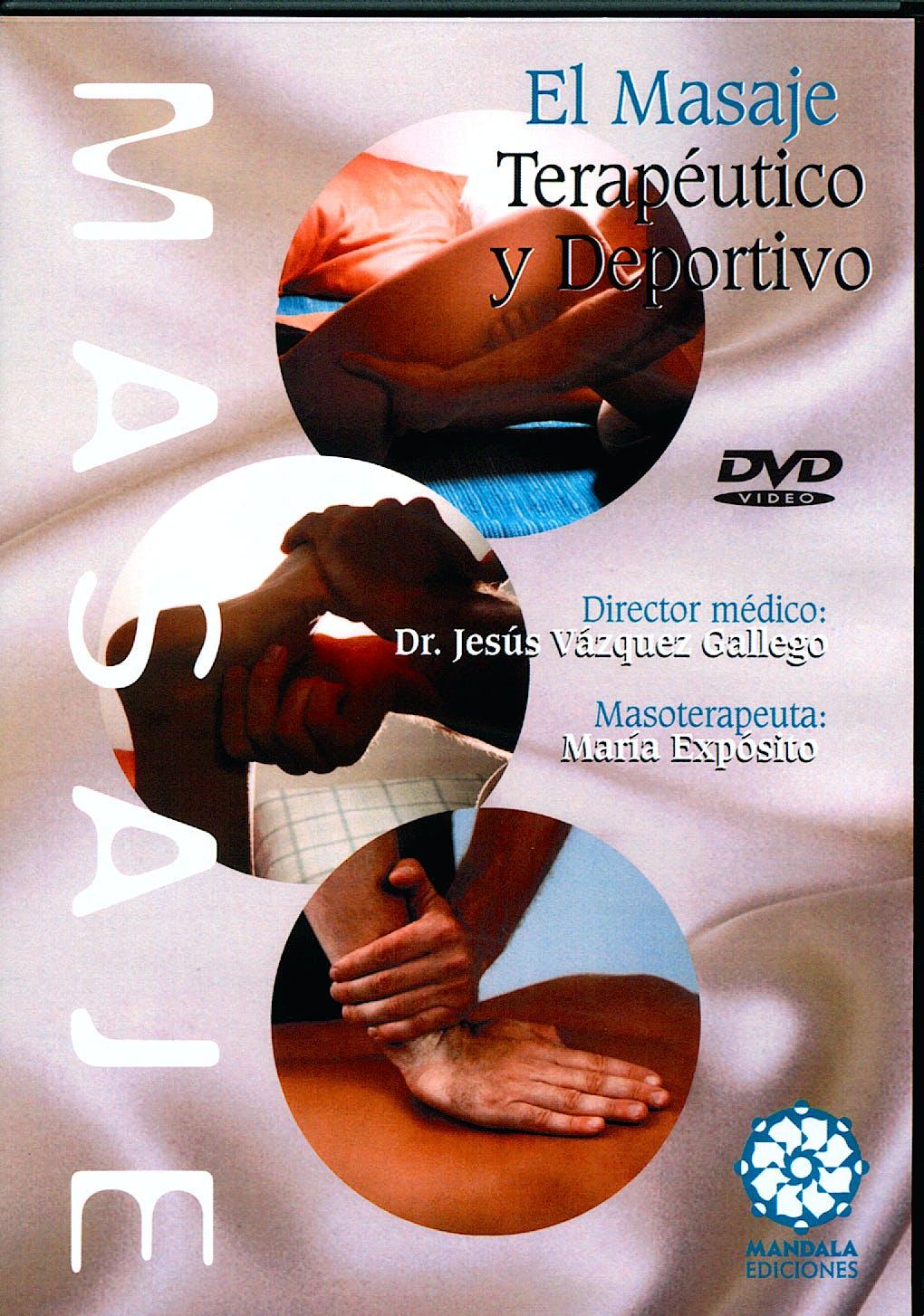 El Masaje Terapéutico y Deportivo (DVD 45 Min.)