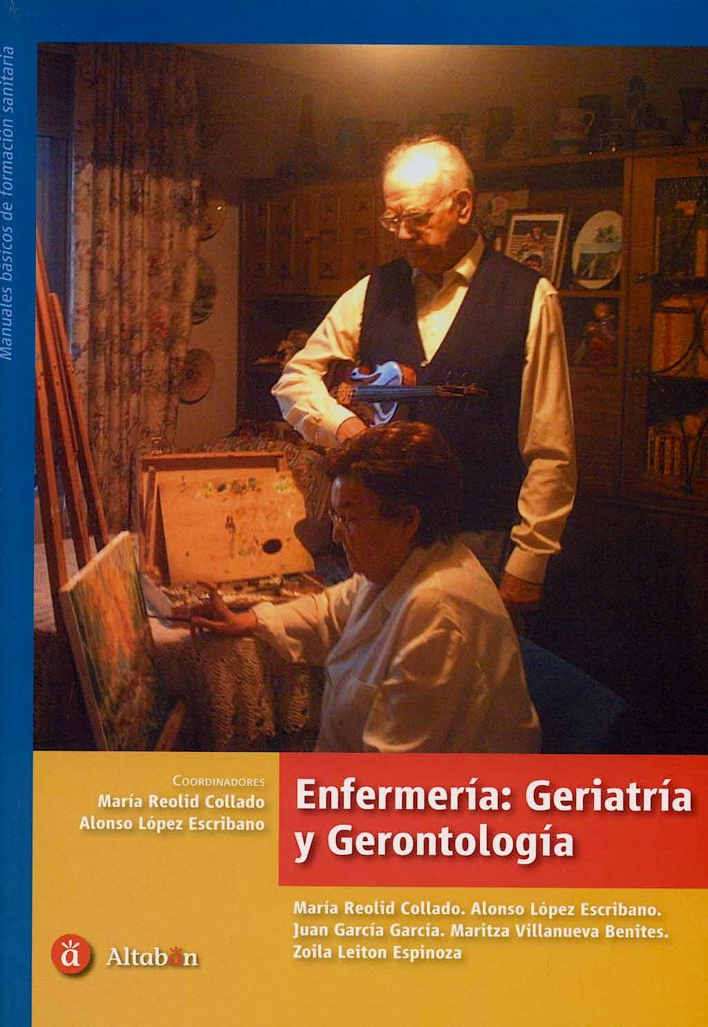 Portada del libro 9788496465015 Enfermeria: Geriatria y Gerontologia