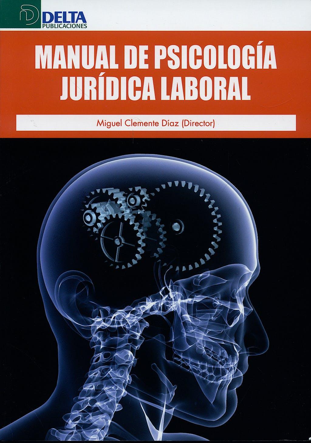Portada del libro 9788496477520 Manual de Psicología Jurídica Laboral