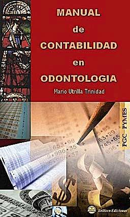 Portada del libro 9788496486966 Manual de Contabilidad en Odontologia