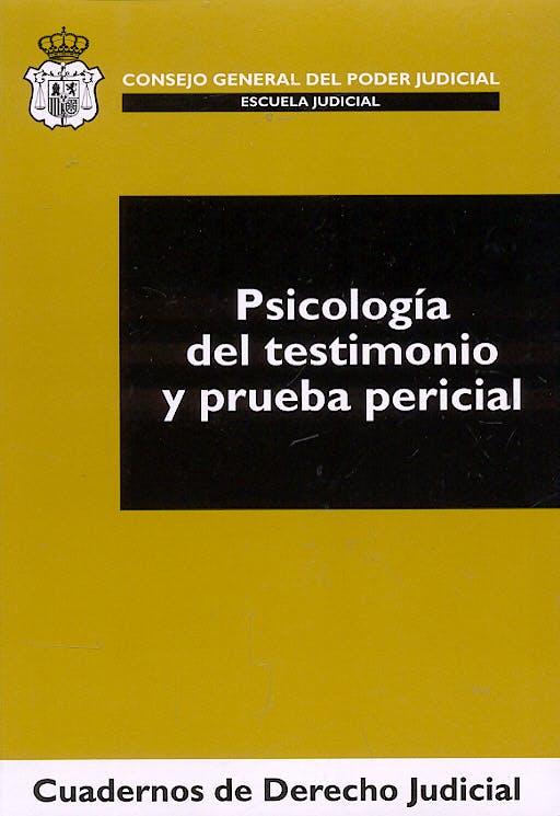 Portada del libro 9788496518292 Psicologia del Testimonio y Prueba Pericial