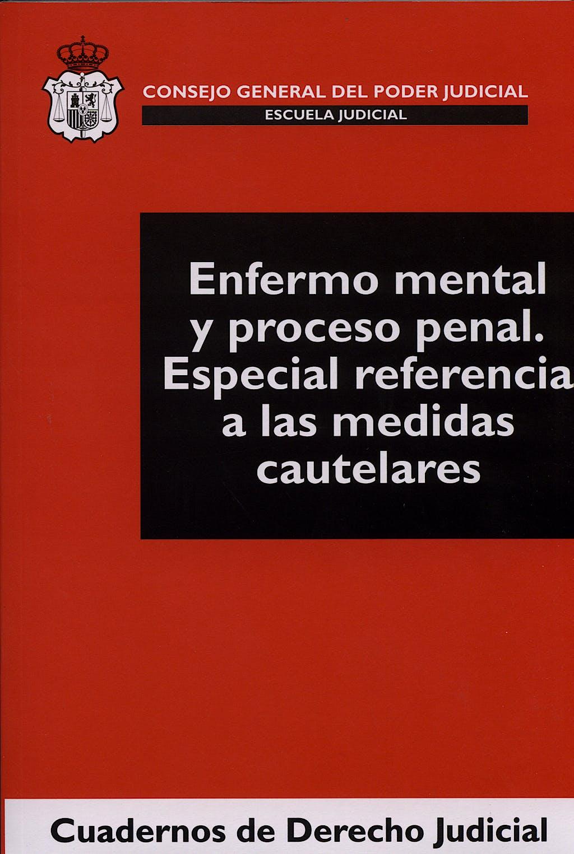 Portada del libro 9788496518766 Enfermo Mental y Proceso Penal
