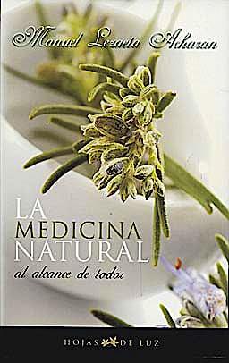 Portada del libro 9788496595316 La Medicina Natural al Alcance de Todos