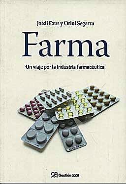 Portada del libro 9788496612983 Farma: Un Viaje por la Industria Farmaceutica