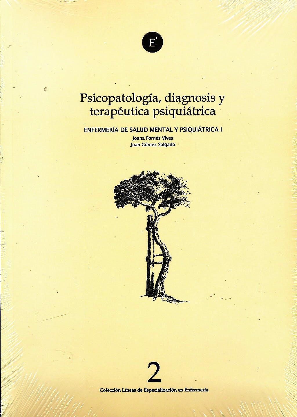 Portada del libro 9788496690219 Psicopatologia, Diagnosis y Terapeutica Psiquiatrica (Enfermeria de Salud Mental y Psiquiatrica Ii)