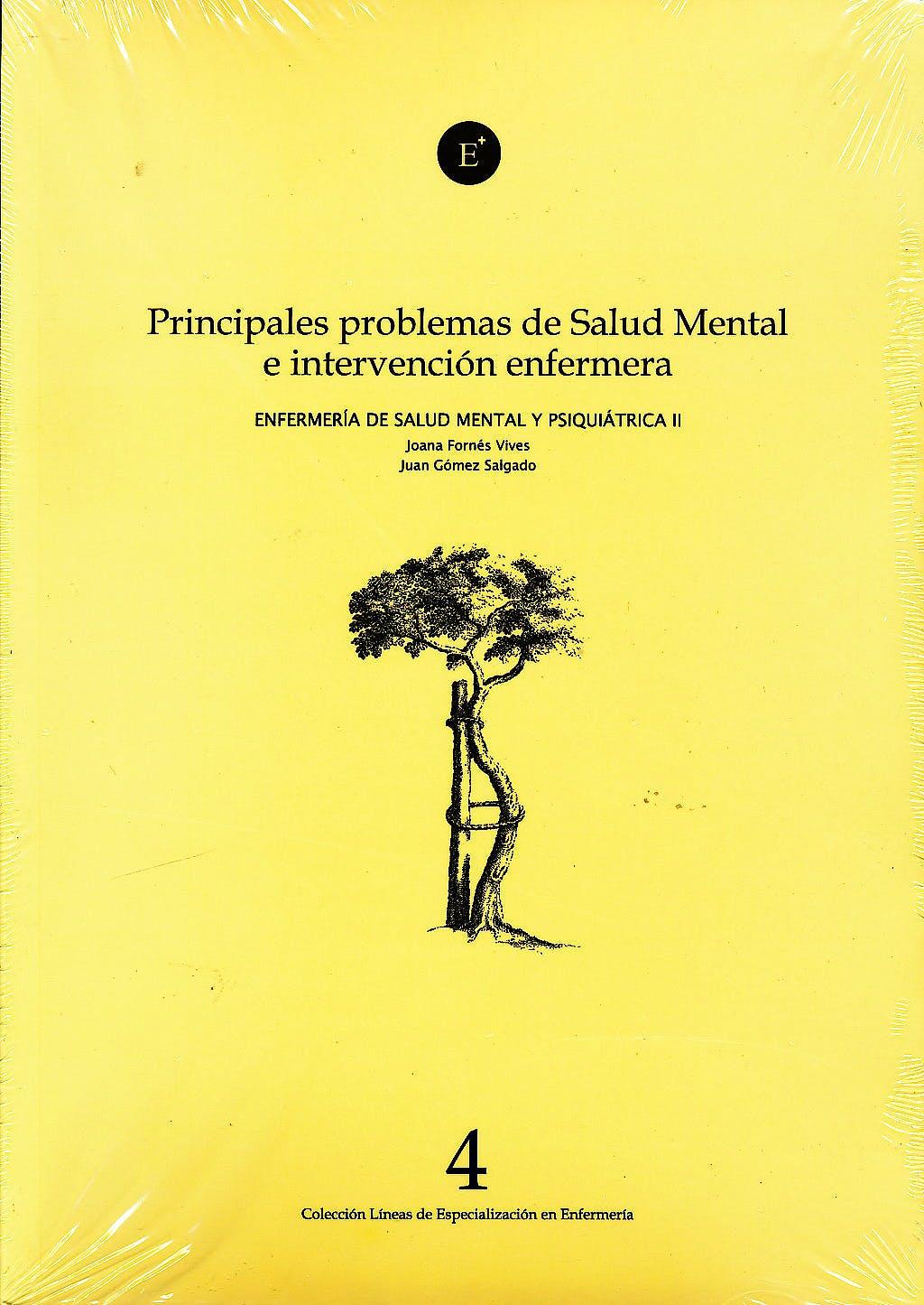 Portada del libro 9788496690899 Principales Problemas de Salud Mental e Intervencion Enfermera (Enfermeria de Salud Mental y Psiquiatrica Iv)