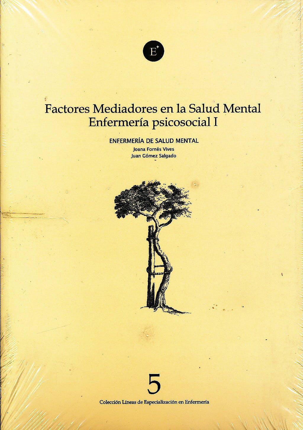 Portada del libro 9788496690905 Factores Mediadores en la Salud Mental (Enfermeria de Salud Mental y Psiquiatrica V)