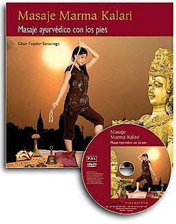 Portada del libro 9788496699434 Masaje Marma Kalari: Masaje Ayurvedico con los Pies (Libro + Dvd)