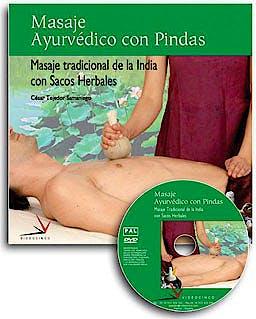 Portada del libro 9788496699472 Masaje Ayurvedico con Pindas: Masaje Tradicional de la India con Sacos Herbales (Libro + Dvd)