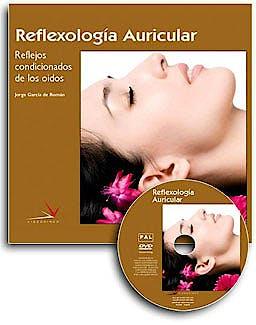 Portada del libro 9788496699816 Reflexología Auricular: Reflejos Condicionados de los Oidos (Libro + DVD)