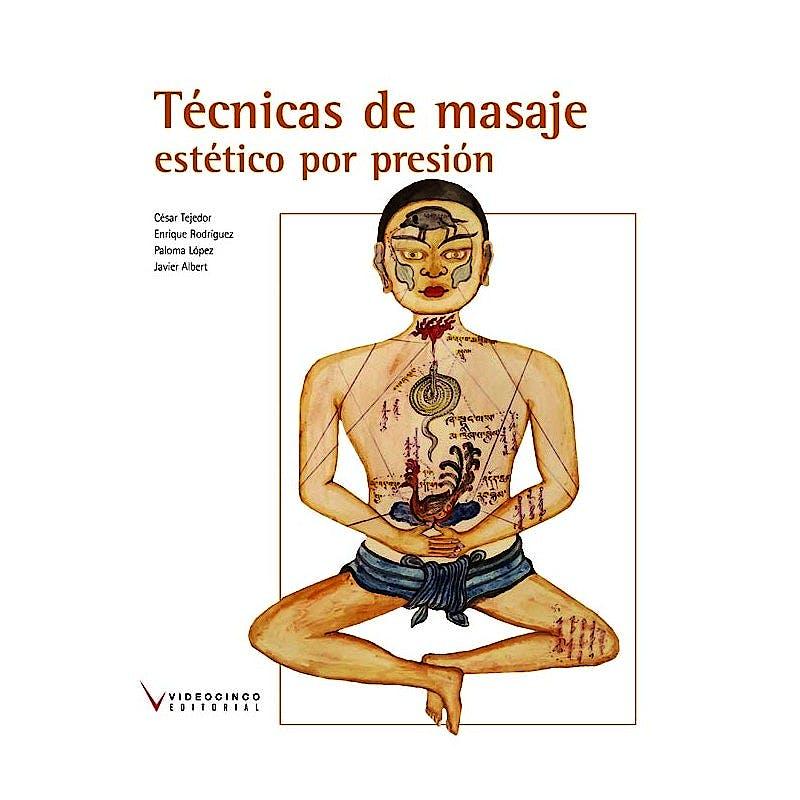 Portada del libro 9788496699830 Técnicas de Masajes Estéticos por Presión