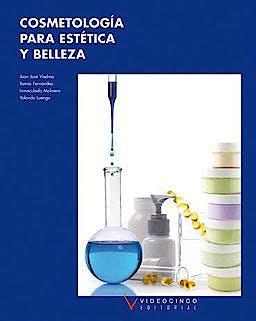 Portada del libro 9788496699885 Cosmetología para Estética y Belleza (Grado Medio Estética y Belleza)