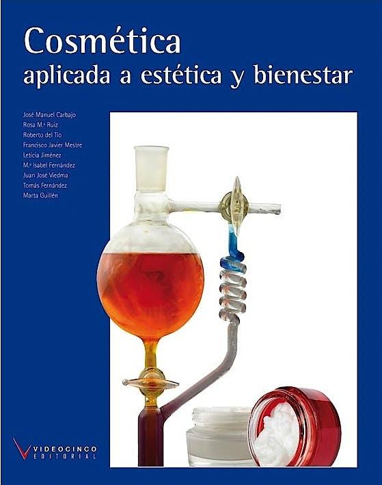Portada del libro 9788496699922 Cosmética Aplicada a Estética y Bienestar