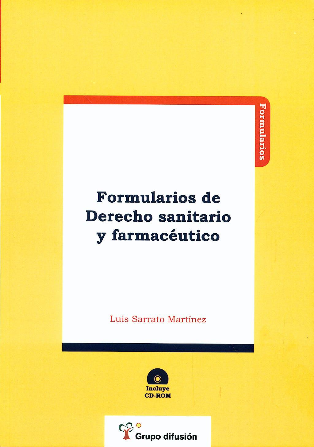Portada del libro 9788496705609 Formularios de Derecho Sanitario y Farmaceutico