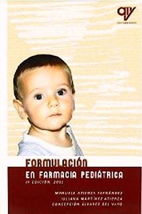 Portada del libro 9788496709508 Formulación en Farmacia Pediátrica