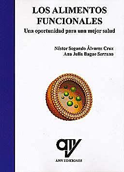 Portada del libro 9788496709652 Los Alimentos Funcionales. Una Oportunidad para una Mejor Salud