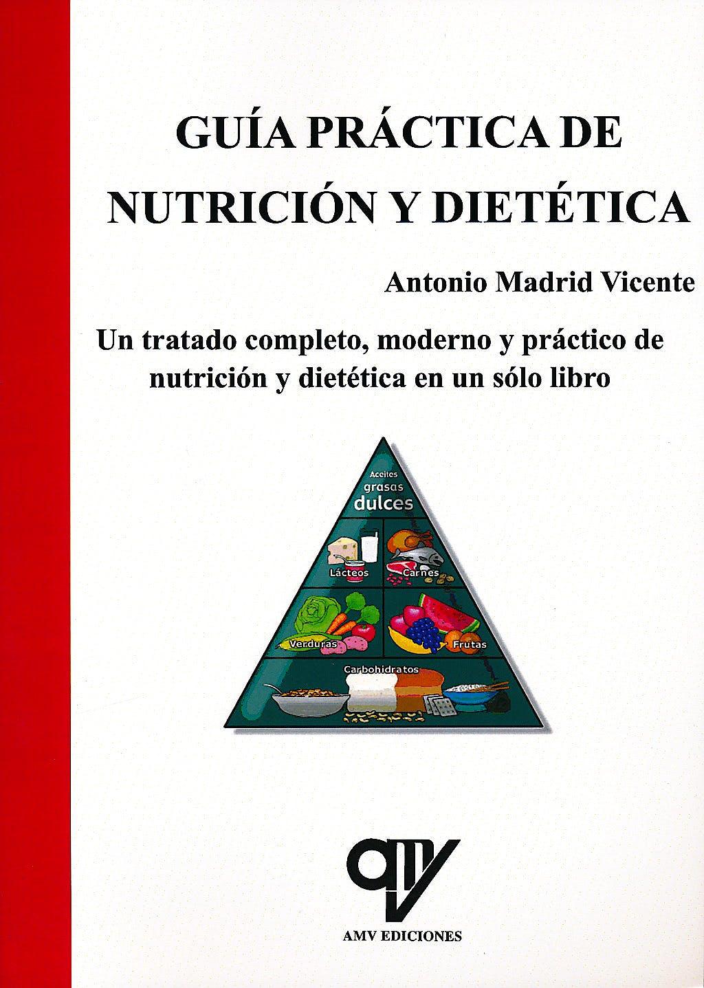Portada del libro 9788496709744 Guía Práctica de Nutrición y Dietética