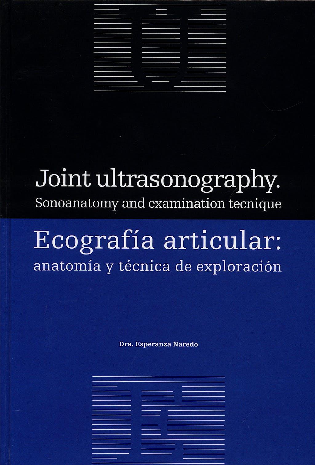 Portada del libro 9788496727151 Ecografía Articular: Anatomía y Técnica de Exploración (Español/Inglés)