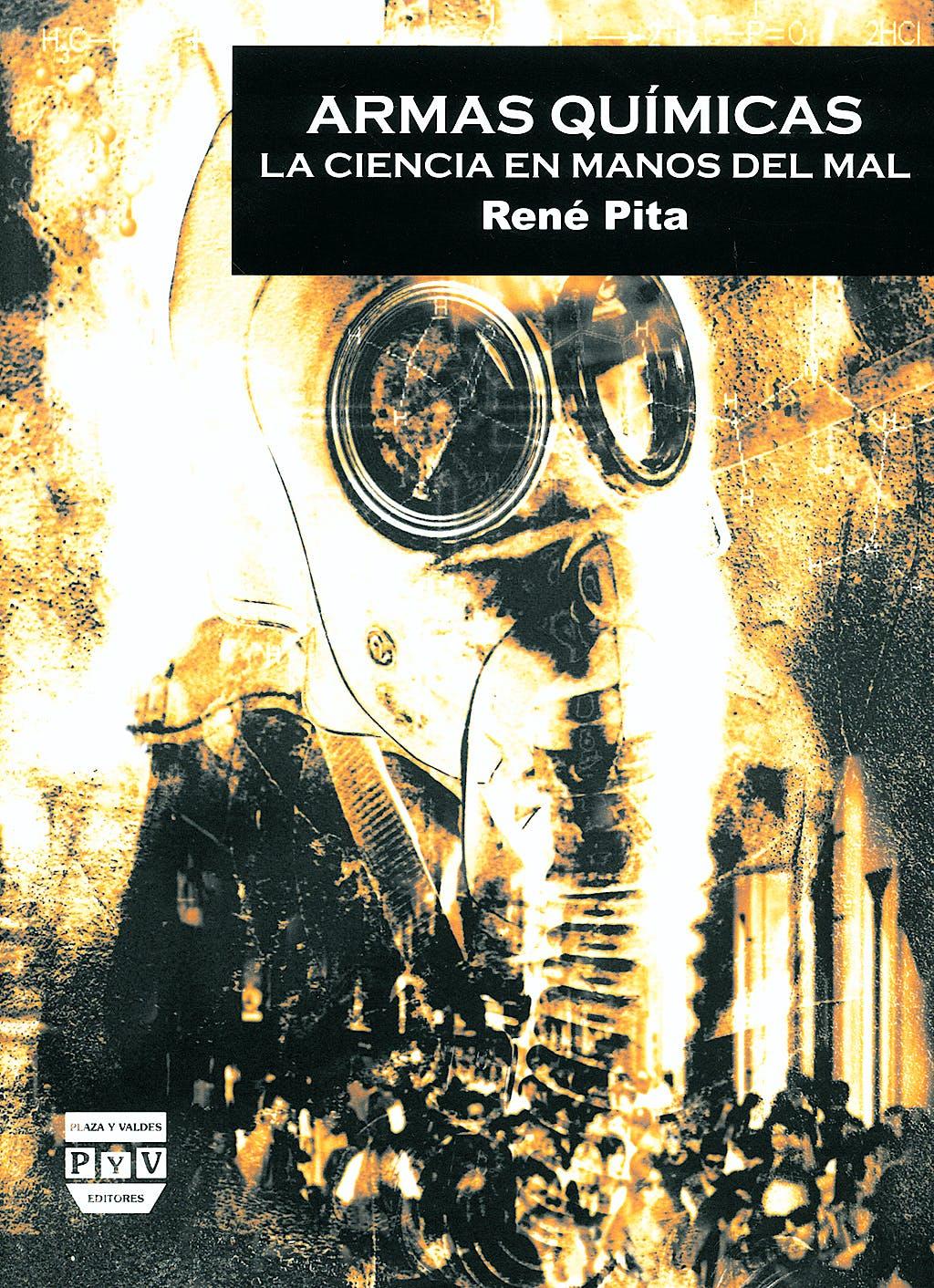 Portada del libro 9788496780606 Armas Quimicas : La Ciencia en Manos del Mal
