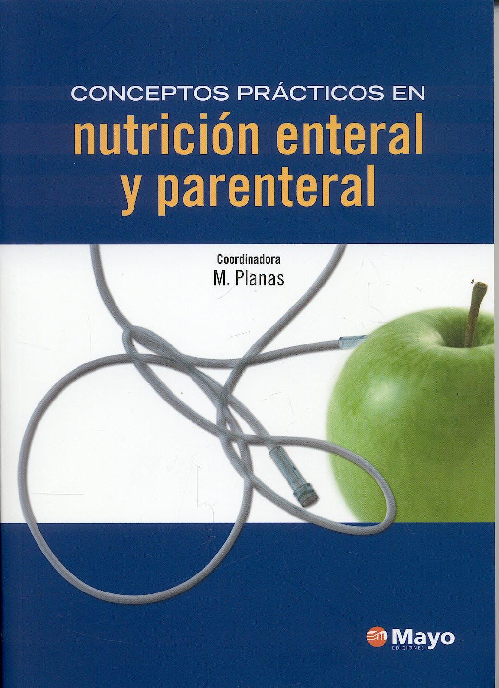 Portada del libro 9788496792913 Conceptos Prácticos en Nutrición Enteral y Parenteral