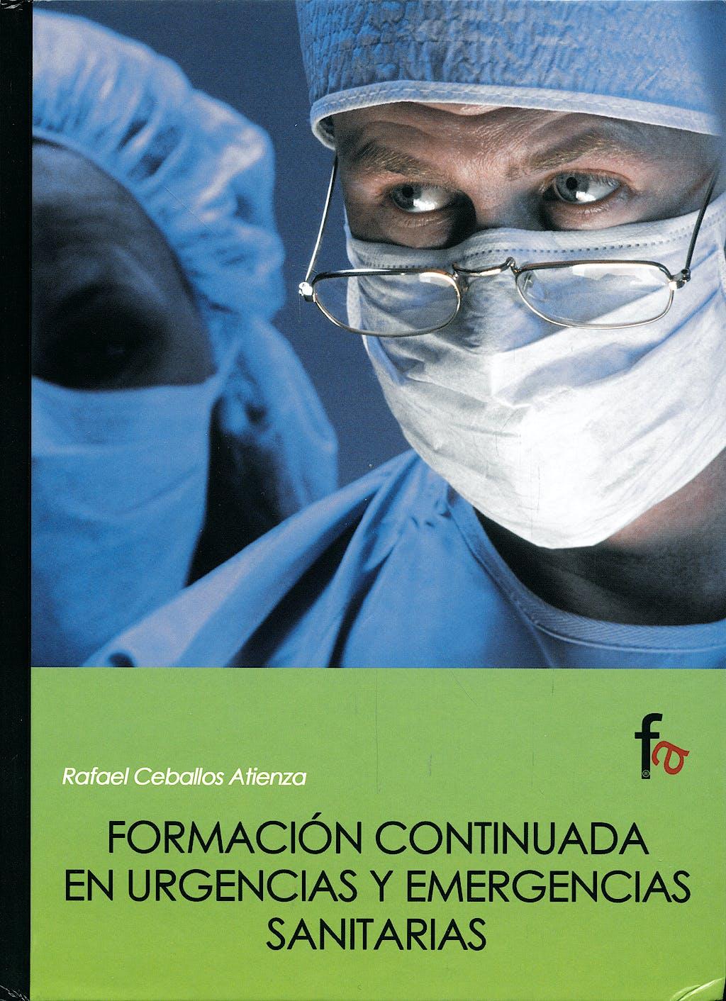 Portada del libro 9788496804319 Formacion Continuada en Urgencias y Emergencias Sanitarias